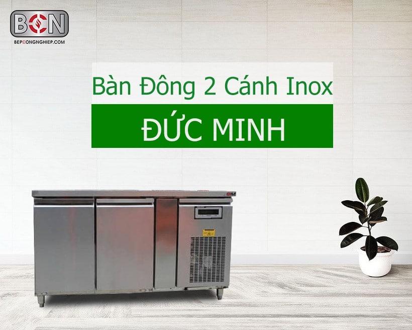 Bàn đông 2 cánh Inox Đức Minh New