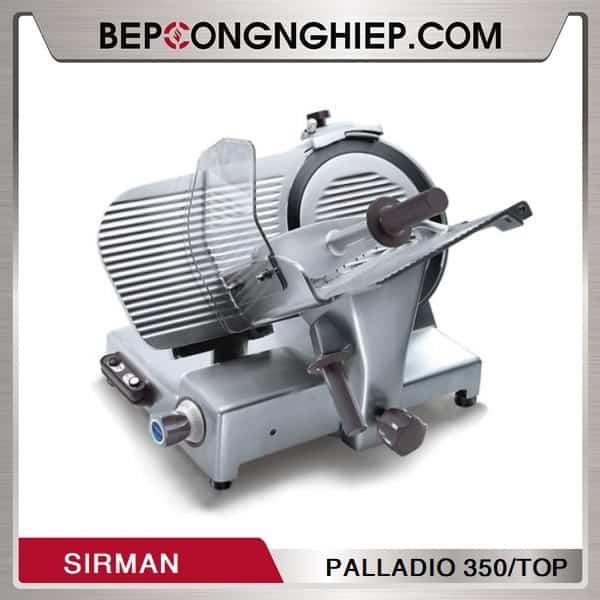 Máy Thái Lát Thịt Sirman PALLADIO 350/TOP